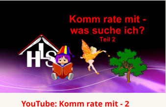 YouTube: Komm rate mit - 2