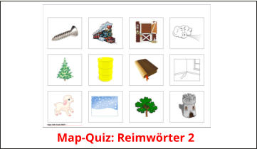 Map-Quiz: Reimwörter 2